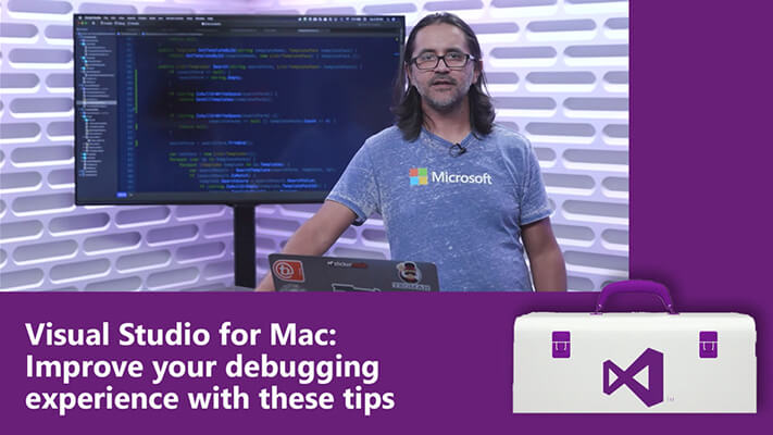 Visual Studio for Mac Improve your debugging Video
