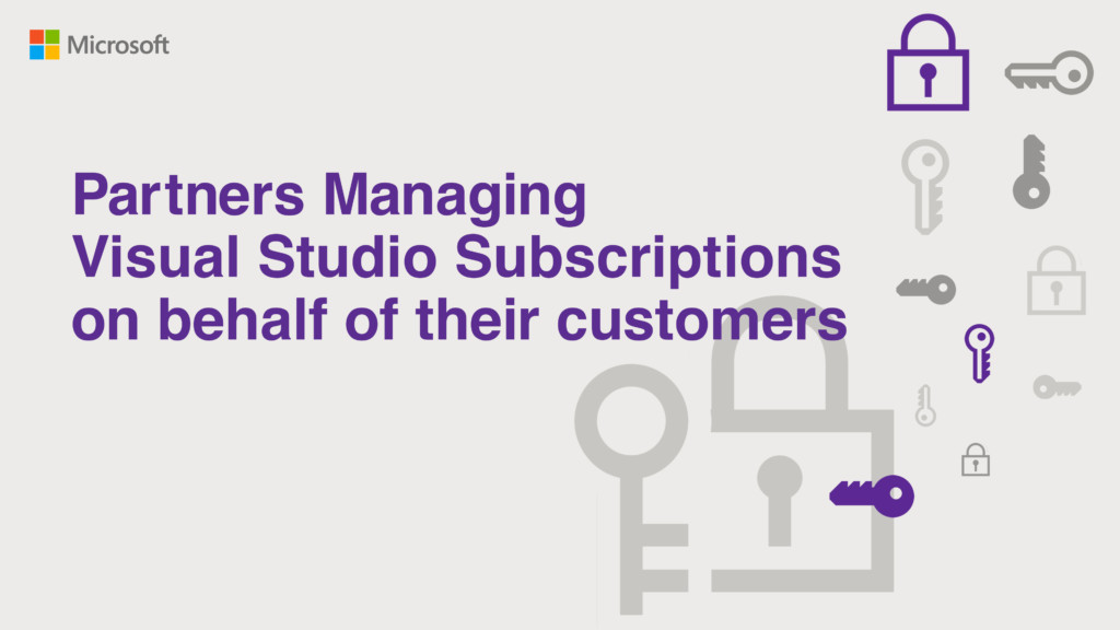 Thumbnail for Partners Managing Visual Studio Subscriptions on behalf of their customers video