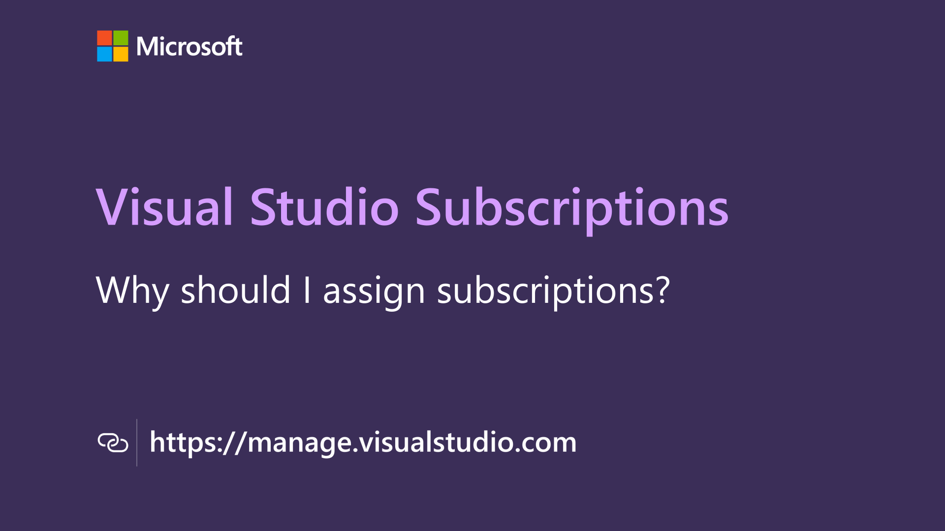 Thumbnail for Why should I assign Visual Studio subscriptions? video